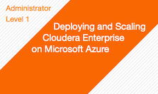 Deploying and Scaling Cloudera Enterprise on Microsoft Azure