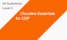 Cloudera Essentials for CDP