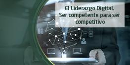 El Liderazgo digital, ser competente para ser competitivo