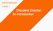 Cloudera Director: An Introduction