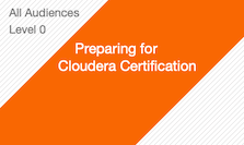 Preparing for Cloudera Certification